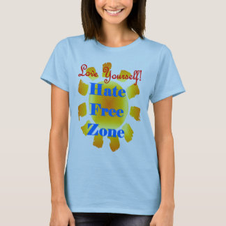 Love Yourself No Hate Zone T-Shirt