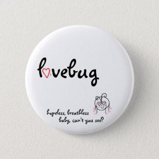 lovebug 6 cm round badge
