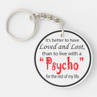 Loved and Lost Acrylic Key Chains