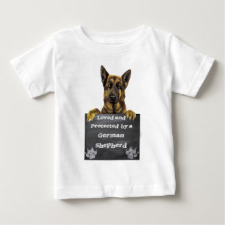 Loved and Protected by a German Shepherd Baby T-Shirt