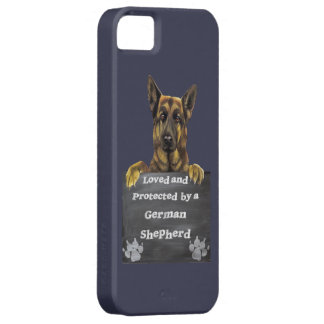 Loved and Protected by a German Shepherd iPhone 5 Covers
