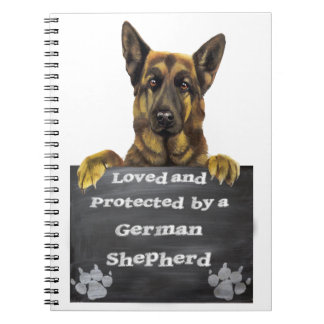 Loved and Protected by a German Shepherd Notebooks