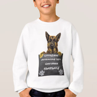 Loved and Protected by a German Shepherd Sweatshirt