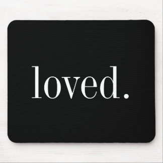 loved. Mousepad