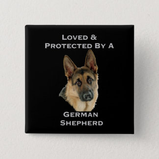 Loved & Protected By A German Shepherd 15 Cm Square Badge