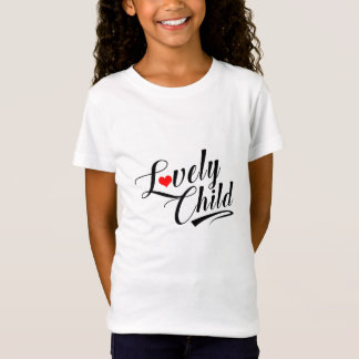 Lovely Child T-Shirt