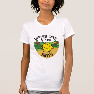 Lovely Day To Be Mr. Happy Tee Shirt
