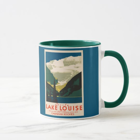 Lovely Lake Louise vintage travel ad Mug