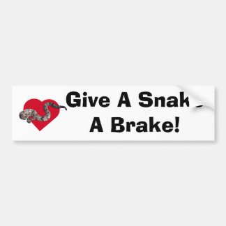 loverattlers, Give A SnakeA Brake! Bumper Sticker