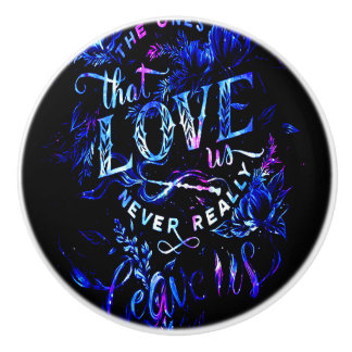 Lover's Dream of the Ones that Love Us Ceramic Knob
