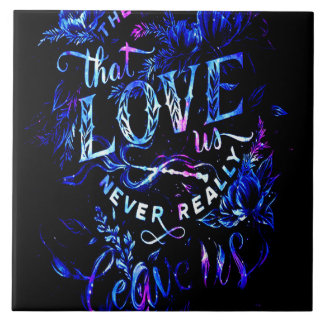 Lover's Dream of the Ones that Love Us Ceramic Tile