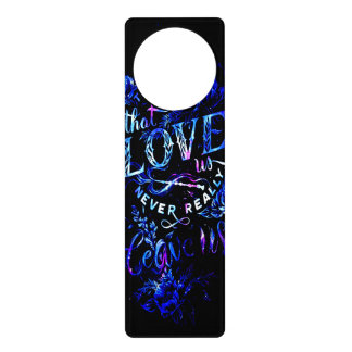 Lover's Dream of the Ones that Love Us Door Hanger