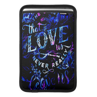 Lover's Dreams of the Ones that Love Us MacBook Sleeve