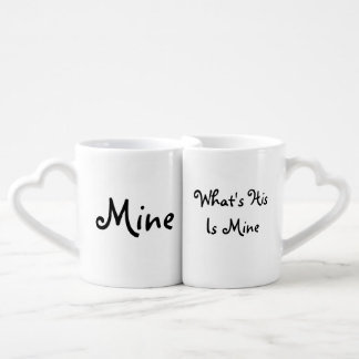 "Lovers Mugs ""What's his is mine"""