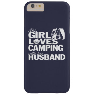 LOVES CAMPING WITH HER HUSBAND BARELY THERE iPhone 6 PLUS CASE
