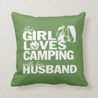 LOVES CAMPING WITH HER HUSBAND CUSHION