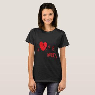 Loves hurts T-Shirt