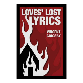 Loves' Lost Lyrics Poster