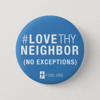 #LoveThyNeighbor Button