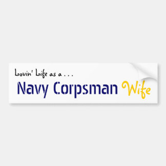 Lovin' Life NAVY Corpsman Bumper Sticker