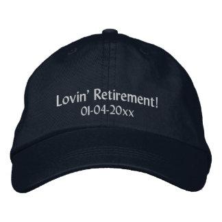 Lovin' Retirement!-Personalize Date Embroidered Baseball Cap