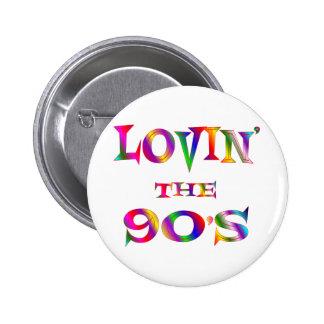 Lovin the 90s 6 cm round badge
