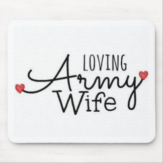 Loving Army Wife Mouse Pad