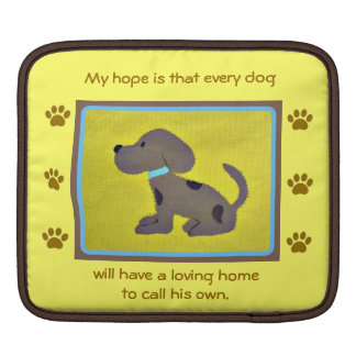 loving homes for dogs  iPad/laptop sleeve Sleeve For iPads