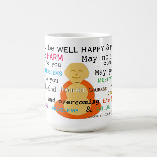 Loving-kindness - Buddhist Metta & Smiling Buddha Coffee Mug