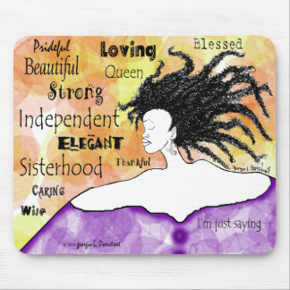 Loving Strong Beautiful I'm just saying... Mouse Pad