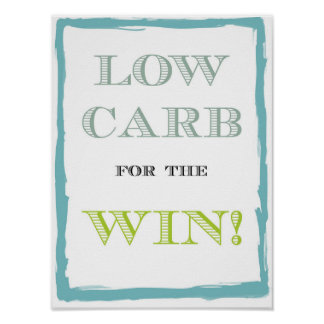 "Low Carb For The Win Poster - 8.5"" x 11"""