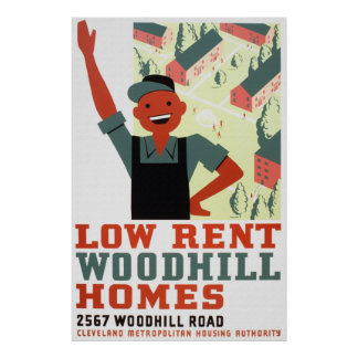 Low Rent Woodhill Homes Poster