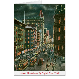 Lower Broadway by Night Card