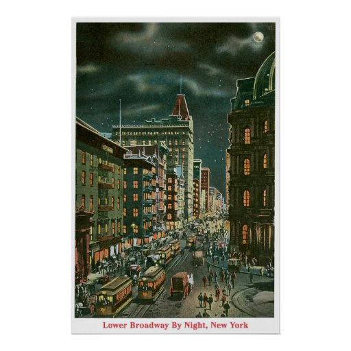 Lower Broadway by Night Posters