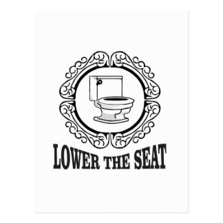lower the seat postcard