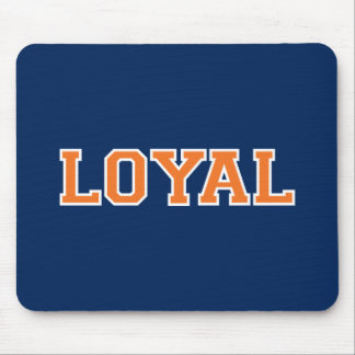 LOYAL in Team Colors Navy Blue Burnt Orange  Mouse Pad