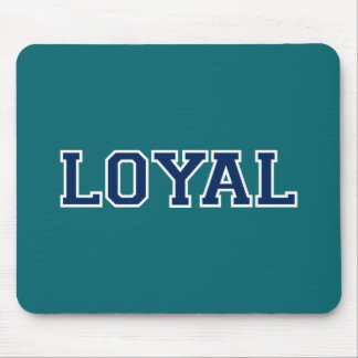 LOYAL in Team Colors Teal and Navy Blue  Mouse Pad