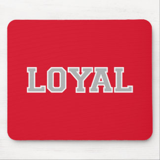 LOYAL in Team Colors White   Mouse Pad