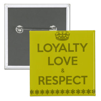 loyalty-love-respect LIFE MOTTO LOYALTY LOVE RESPE Pin