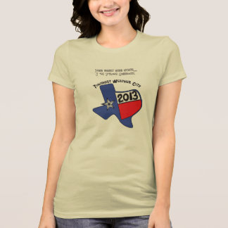 Lubbock Texas 2 - Toughest Weather City 2013 T Shirts