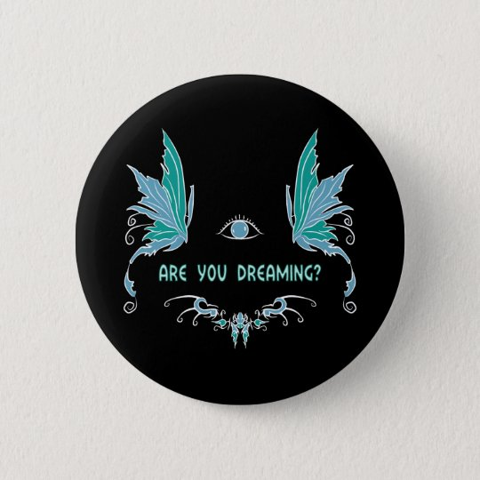 Lucid dreaming button/pin design. 6 cm round badge