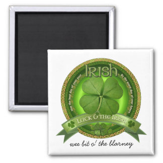 Luck of the Irish - St Patrick's day Square Magnet