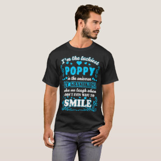 Luckiest Poppy In Universe Grandkids Make Smile T-Shirt