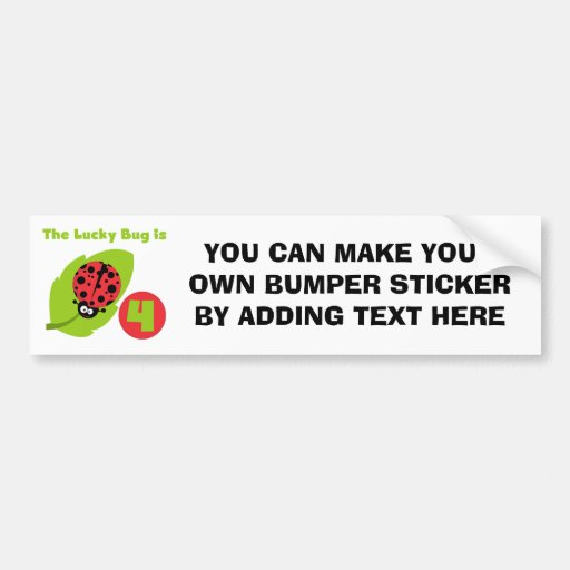 Lucky Bug 4th Birthday T-shirts and Gifts Bumper Stickers