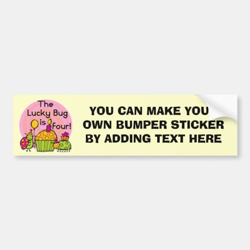 Lucky Bug Cupcake 4th Birthday T-shirts and Gifts Bumper Sticker