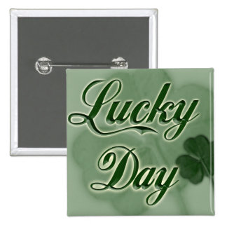 Lucky-Day Pinback Buttons