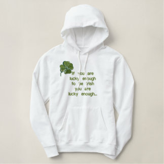 Lucky Enough Irish Embroidered Hoodie