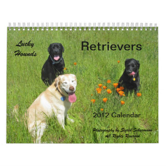 Lucky Hounds Retriever Calendar 2012