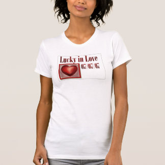 Lucky in Love shirt for the 777 wedding