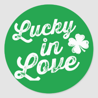 Lucky In Love St Paddy s Day Round Sticker